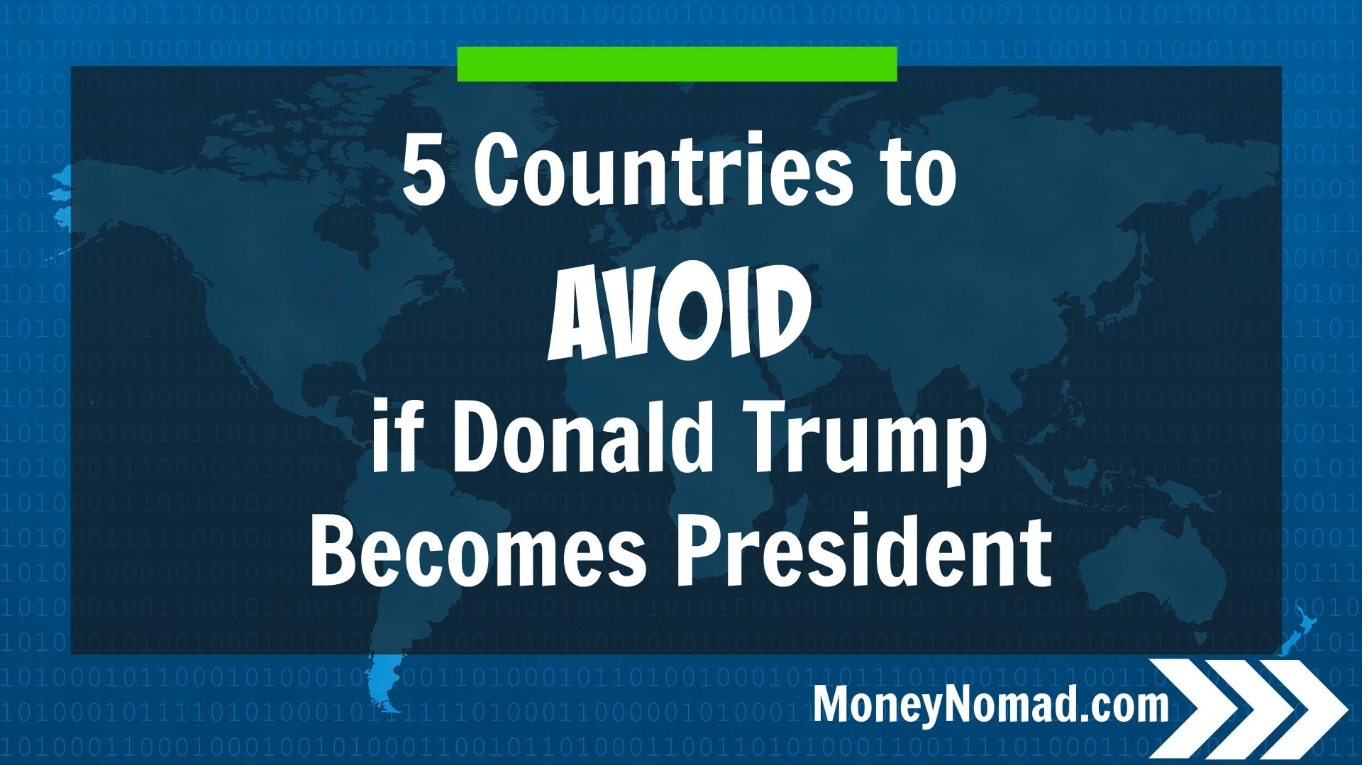 5 Countries to Avoid if Trump Becomes President