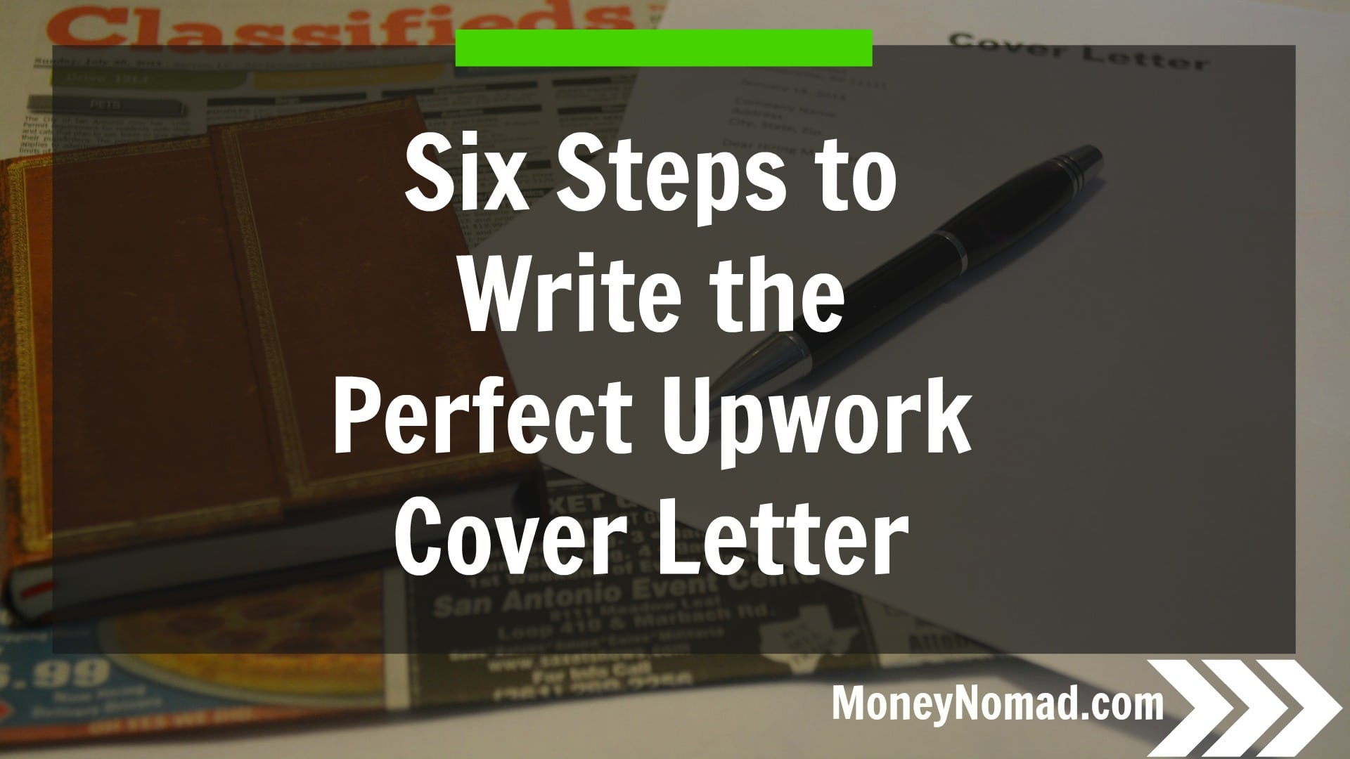 six steps to writing the perfect upwork cover letter money nomad six steps to writing the perfect upwork cover letter