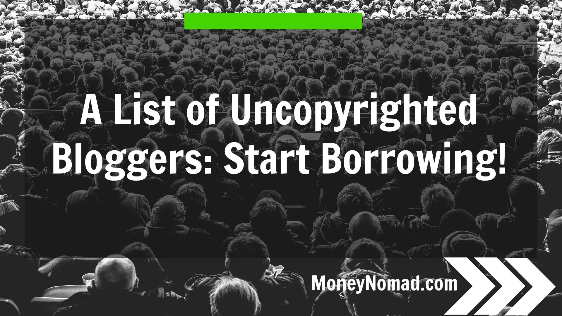 A List of Uncopyrighted Bloggers