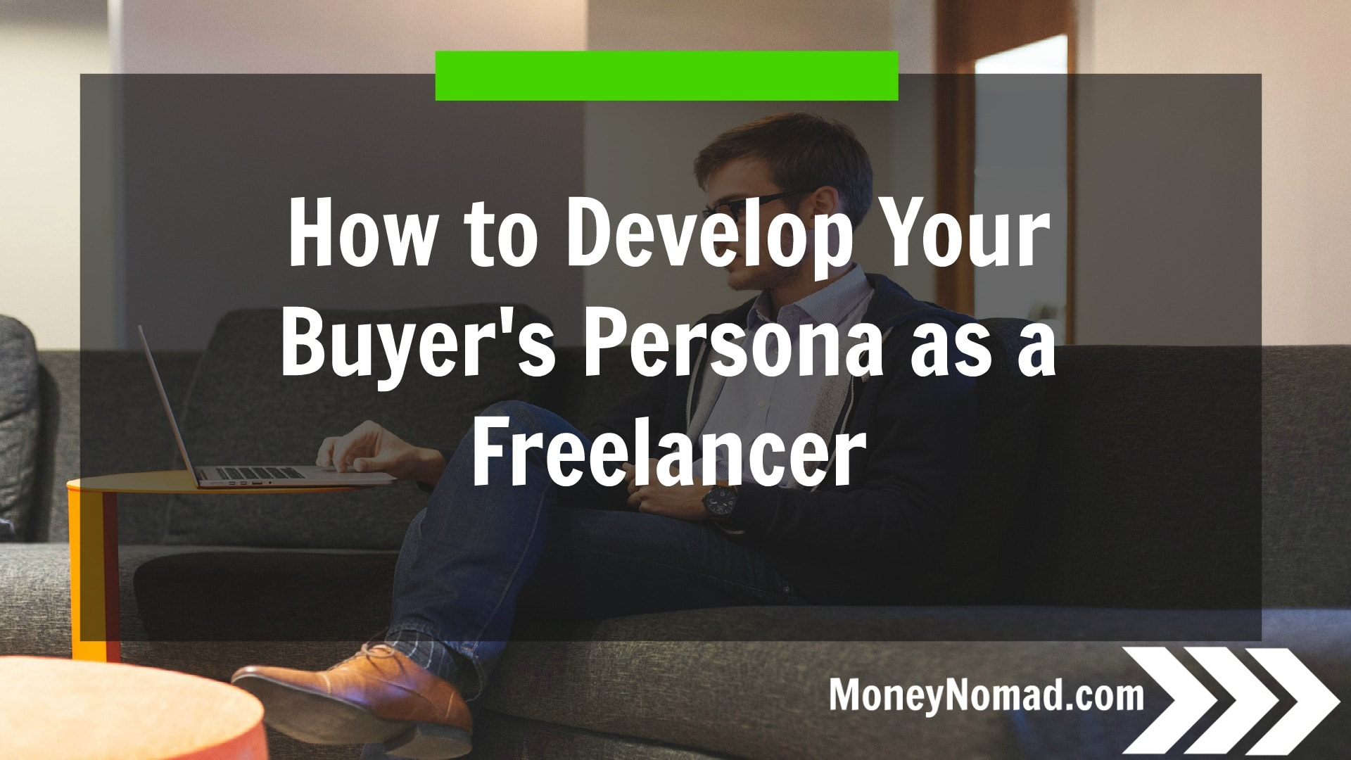MN-How to Develop Your Buyer's Persona as a Freelancer