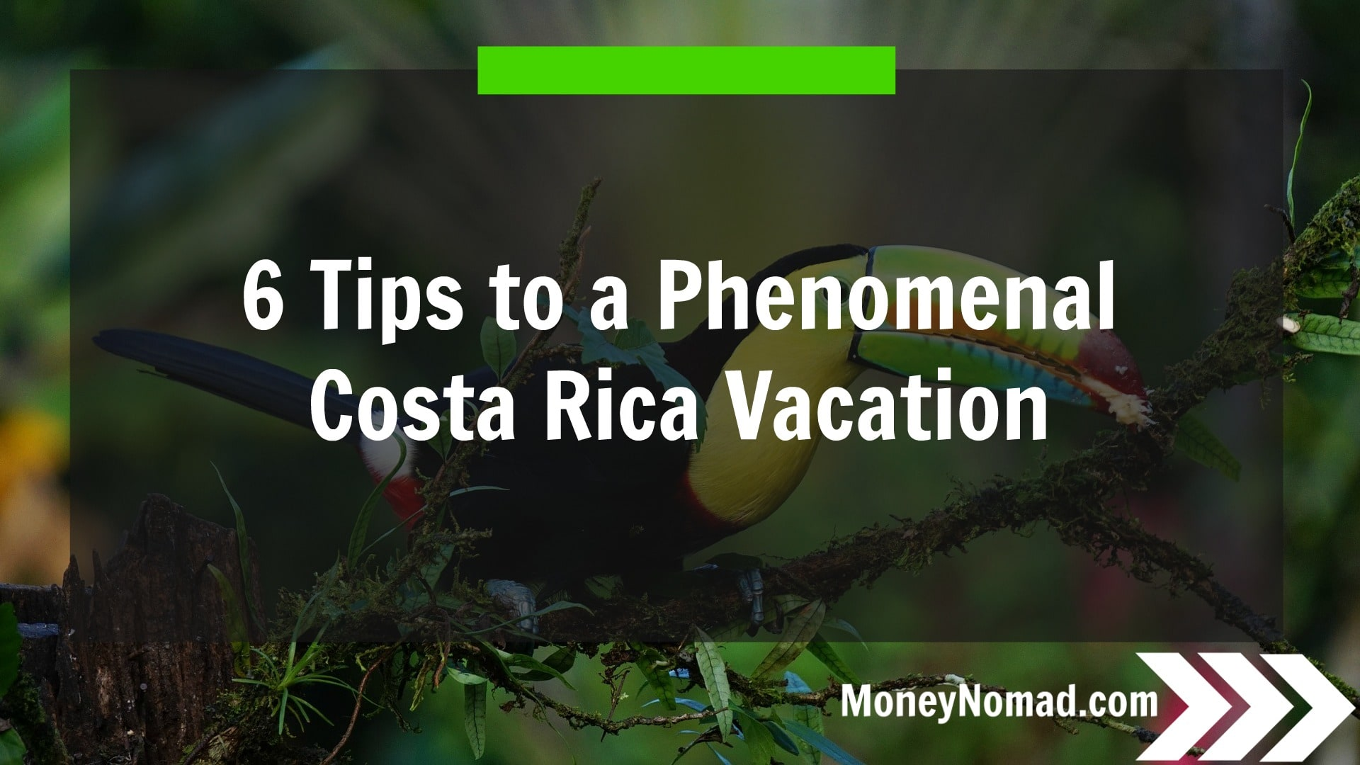 mn-6-tips-to-a-phenomenal-costa-rica-vacation