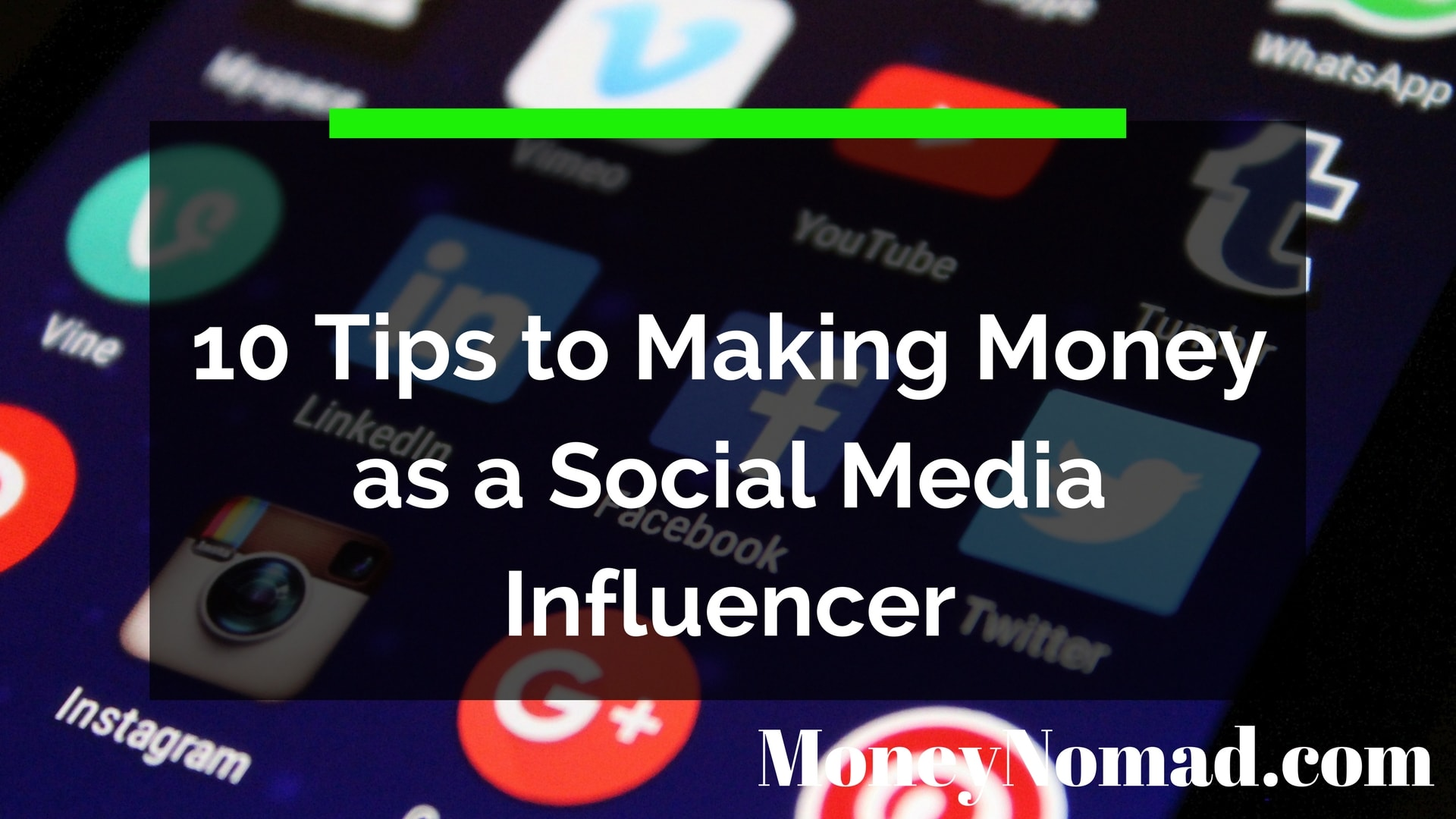 10 Tips to Making Money as a Social Media Influencer